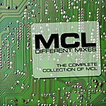 MCL Different Mixes: The Complete Collection Of MCL
