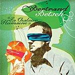 Bertrand Betsch La Chaleur Humaine