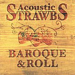 The Strawbs Acoustic Strawbs: Baroque & Roll