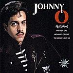 Johnny O Featuring Fantasy Girl