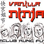 Vanilla Ninja Club Kung Fu (3-Track Maxi-Single)