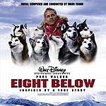 Mark Isham Eight Below: Original Motion Picture Soundtrack