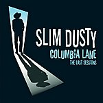 Slim Dusty Columbia Lane: The Last Sessions