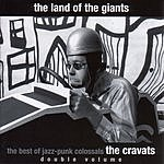 The Cravats The Land Of The Giants