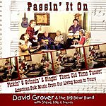 David Grover & The Big Bear Band Passin' It On