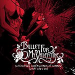 Bullet For My Valentine Suffocating Under Words Of Sorrow (What Can I Do)/Spit You Out