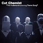 Cut Chemist The Audience Is Listening Theme Song (3-Track Maxi-Single)