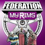 Federation My Rims (3-Track Single)