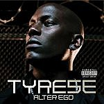 Tyrese Alter Ego (Parental Advisory)