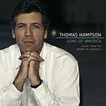 Thomas Hampson Song Of America: Music From The Library Of Congress