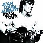 Jean-Louis Aubert Ideal Tour (Live)
