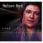 Nelson Ned Para Sempre