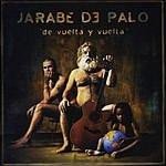 Jarabe De Palo De Vuelta Y Vuelta (Enhanced)