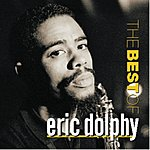 Eric Dolphy The Best Of Eric Dolphy
