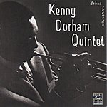 Kenny Dorham Kenny Dorham Quintet (Remastered)