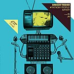 Gregor Tresher The Now People/Battery (Single)