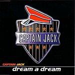 Captain Jack Dream A Dream (5-Track Single)