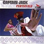 Captain Jack Centerfold (4-Track Single)