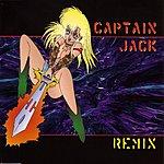 Captain Jack Captain Jack Remix (4-Track Single)