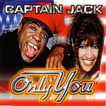 Captain Jack Only You (4-Track Maxi-Single)