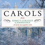 Philip Ledger Carols From King's College, Cambridge: 25 Of The Most Popular Carols (Remastered)