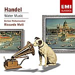 George Frideric Handel Water Music Suites Nos.1-3
