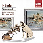 George Frideric Handel Wassermusik Suites Nos.1-3