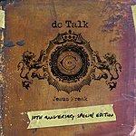 dc Talk Jesus Freak 10th Anniversary (2006 Digital Remaster)