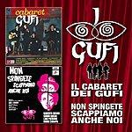 I Gufi Il Cabaret Dei  Gufi /Non Spingete, Scappiamo Anche Noi