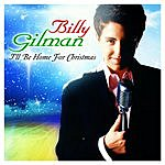 Billy Gilman I'll Be Home For Christmas