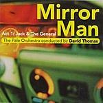 David Thomas Mirror Man