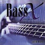 Bass X Vol.2: Heir Wave