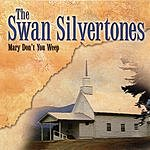The Swan Silvertones Mary Don't You Weep