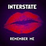 Interstate Remember Me (Remixes)