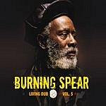 Burning Spear Living Dub, Vol. 5