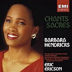 Barbara Hendricks Chants Sacres