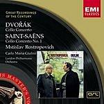 Mstislav Rostropovich Cello Concerto in B Minor, Op.104/Cello Concerto No.1 in A Minor, Op.33 (Remastered)