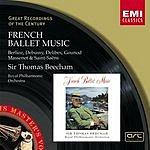 Sir Thomas Beecham French Ballet Music (Remastered)