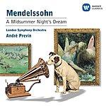 Felix Mendelssohn A Midsummer Night's Dream (Incidental Music) (Remastered)