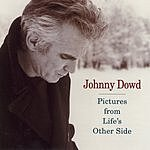Johnny Dowd Picture's From Life's Other Side