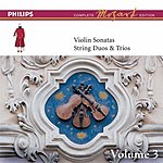 Arthur Grumiaux Complete Mozart Edition: The Violin Sonatas, Vol.3