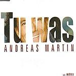 Andreas Martin Tu Was (4-Track Maxi-Single)