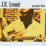 J.B. Lenoir Passionate Blues