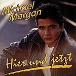 Michael Morgan Hier Und Jetzt