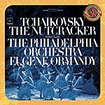 Pyotr Ilyich Tchaikovsky The Nutcracker, Ballet, Op.71 (Excerpts) (Expanded Edition) (Remastered)