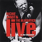 Richie Arndt & The Bluenatics Live At The Colosseum