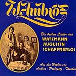Wolfgang Ambros Die Besten Lieder Aus Watzmann, Augustin, Schaffnerlos