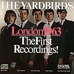 The Yardbirds London 1963 - The First Recordings
