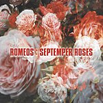 Romeos Septemper Roses