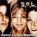 S.O.L. Strategie Und Vitamine/Werderliebe (Single)